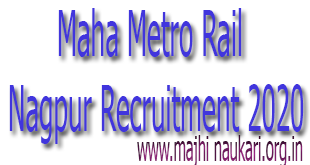 Maha Metro Rail Nagpur Recruitment 2020
